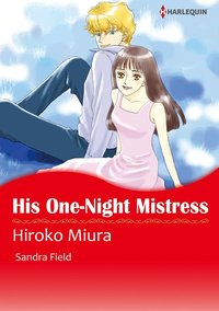 HIS ONE-NIGHT MISTRESS-電子書籍