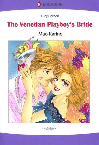 The Venetian Playboy's Bride