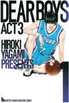 【無料+続刊20%OFF】DEAR BOYS ACT 3【期間限定1~21巻セット】-電子書籍