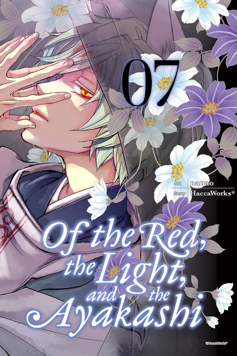 Of the Red, the Light, and the Ayakashi, Vol. 7-電子書籍-拡大画像