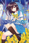 Strike the Blood, Vol. 6 (manga)-電子書籍