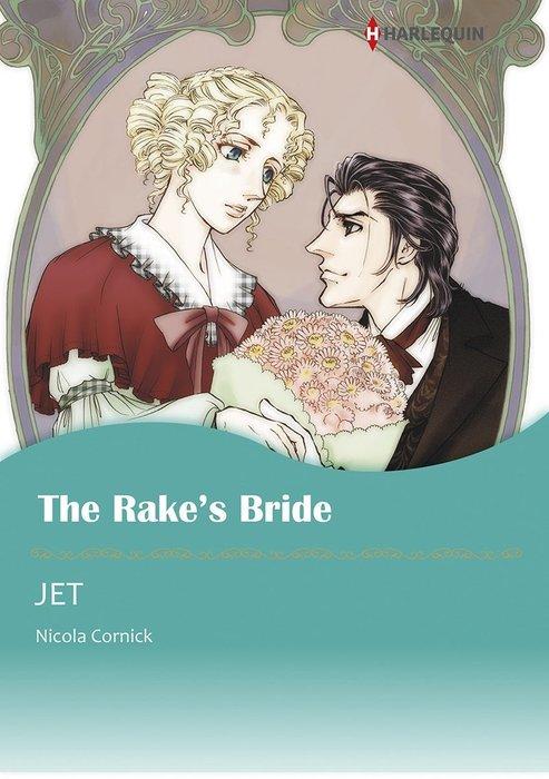 THE RAKE'S BRIDE拡大写真