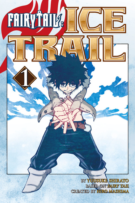 Fairy Tail Ice Trail 1拡大写真
