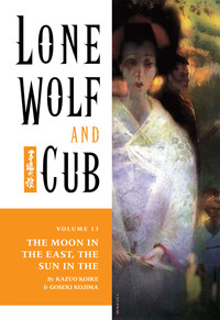 Lone Wolf and Cub Volume 13: The Moon in the East, The Sun in the West-電子書籍