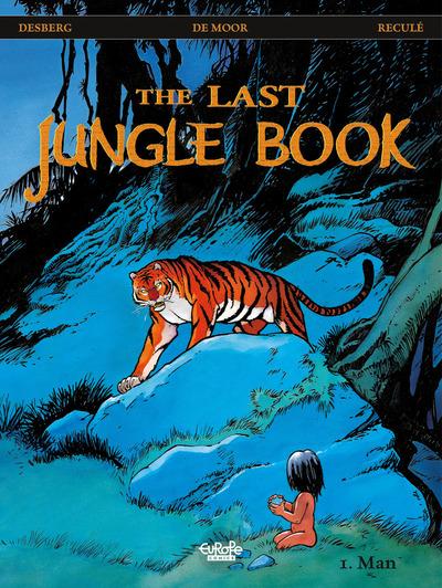 The Last Jungle Book - Volume 1 - Man