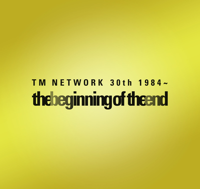 TM NETWORK 30th 1984~ the beginning of the end 公式ツアーパンフレット-電子書籍
