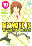 My Wife is Wagatsuma-san 10-電子書籍