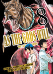 As the Gods Will The Second Series 8-電子書籍