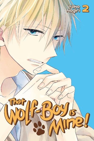 That Wolf-Boy is Mine! Volume 2
