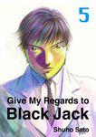 Give My Regards to Black Jack, Volume 5-電子書籍