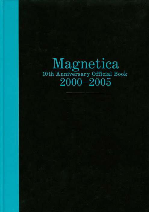 宇都宮 隆/Magnetica 10th Anniversary Official Book 2000-2005拡大写真