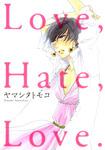 Love,Hate,Love.-電子書籍