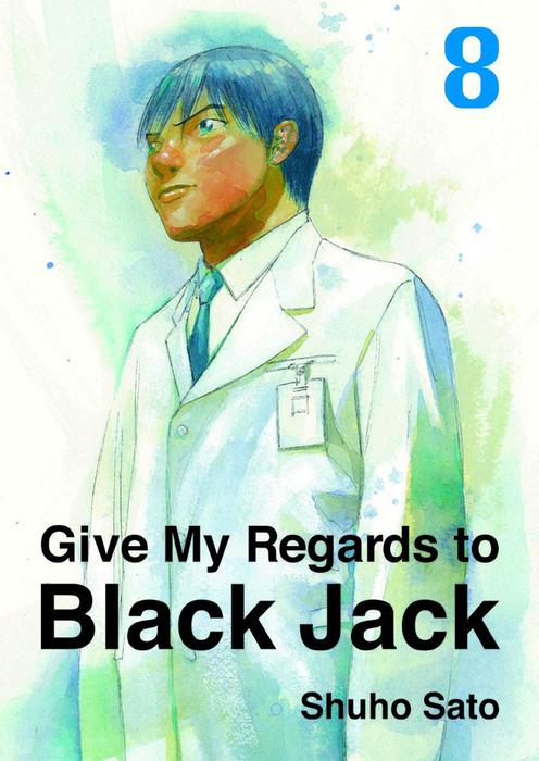 Give My Regards to Black Jack, Volume 8拡大写真
