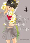 The Prince in His Dark Days Volume 4-電子書籍