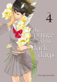 The Prince in His Dark Days Volume 4