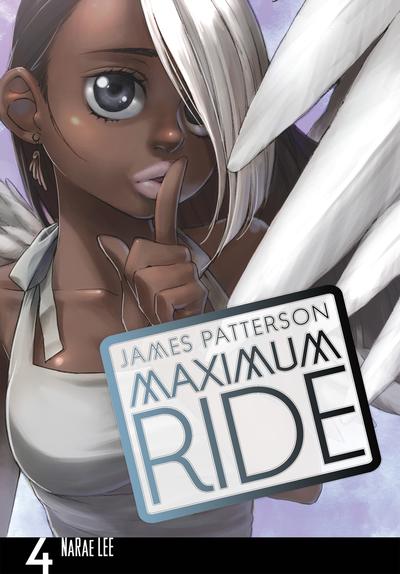 Maximum Ride: The Manga, Vol. 4