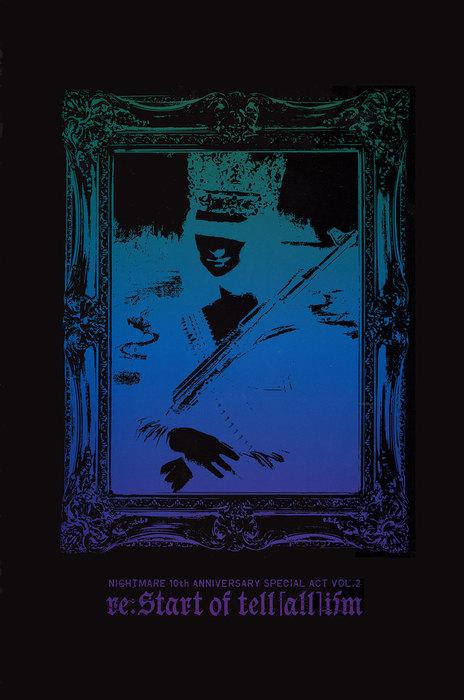 ナイトメア公式ツアーパンフレット 2010 10th ANNIVERSARY SPECIAL ACT Vol.2 re:Start of tell [all] ism(black)拡大写真