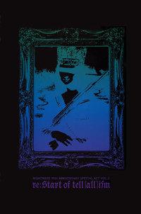 ナイトメア公式ツアーパンフレット 2010 10th ANNIVERSARY SPECIAL ACT Vol.2 re:Start of tell [all] ism(black)