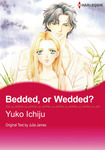 Bedded, or Wedded?-電子書籍