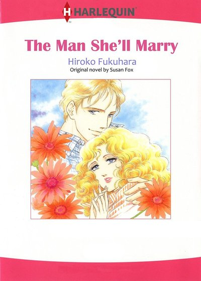 THE MAN SHE'LL MARRY