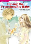 HAVING THE FRENCHMAN'S BABY-電子書籍