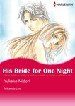HIS BRIDE FOR ONE NIGHT-電子書籍