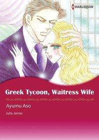 GREEK TYCOON, WAITRESS WIFE-電子書籍