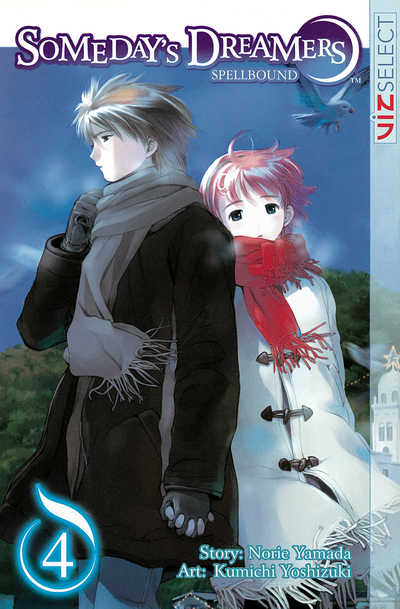 Someday's Dreamers: Spellbound, Vol. 4-電子書籍