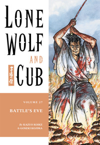 Lone Wolf and Cub Volume 27: Battle's Eve-電子書籍