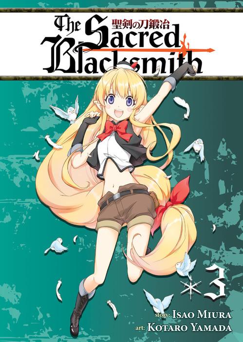 The Sacred Blacksmith Vol. 3拡大写真