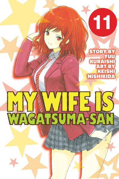 My Wife is Wagatsuma-san 11-電子書籍