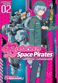 Bodacious Space Pirates: Abyss of Hyperspace Vol. 2-電子書籍