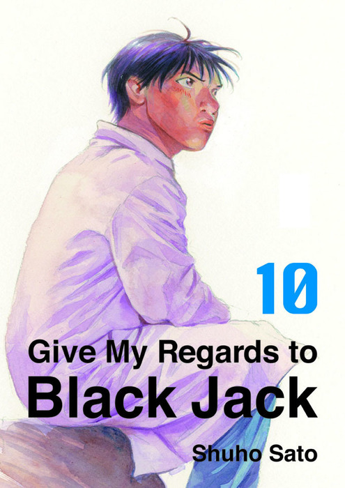 Give My Regards to Black Jack, Volume 10-電子書籍-拡大画像