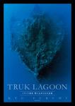 TRUK LAGOON トラック諸島 閉じ込められた記憶-電子書籍