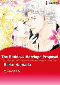 The Ruthless Marriage Proposal-電子書籍