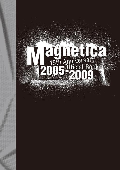 宇都宮 隆/Magnetica 15th Anniversary Official Book 2005-2009拡大写真