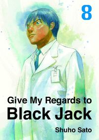 Give My Regards to Black Jack, Volume 8-電子書籍