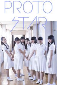 PROTO STAR アイドルネッサンス