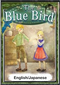 The Blue Bird 【English/Japanese versions】
