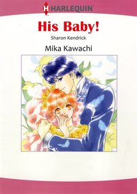 HIS BABY!-電子書籍