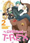 My Girlfriend is a T-Rex Vol. 02-電子書籍