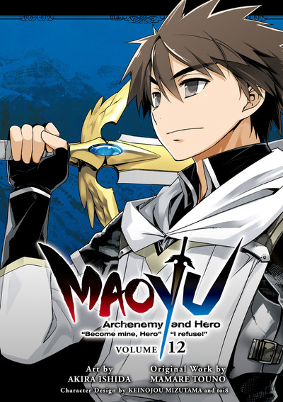 "MAOYU : Archenemy and Hero ""Become mine, Hero"" ""I refuse!"" 12"