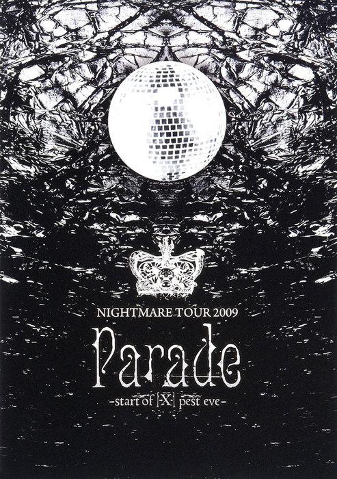 ナイトメア公式ツアーパンフレット 2009 TOUR 2009 Parade -start of [X] pest eve-拡大写真