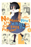 No Matter How I Look at It, It's You Guys' Fault I'm Not Popular!, Vol. 4-電子書籍