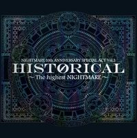 ナイトメア公式ツアーパンフレット 2010 10th ANNIVERSARY SPECIAL ACT Vol.3  HISTORICAL ~The highest NIGHTMARE~