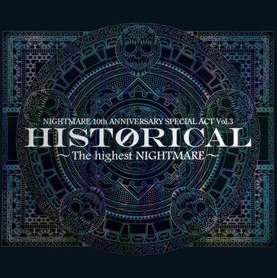 ナイトメア公式ツアーパンフレット 2010 10th ANNIVERSARY SPECIAL ACT Vol.3  HISTORICAL ~The highest NIGHTMARE~-電子書籍
