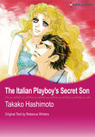 The Italian Playboy's Secret Son-電子書籍