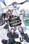 Is It Wrong to Try to Pick Up Girls in a Dungeon?, Vol. 8 (light novel)-電子書籍