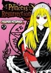 Princess Resurrection Volume 9