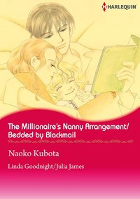 The Millionaire's Nanny Arrangement / Bedded by Blackmail-電子書籍